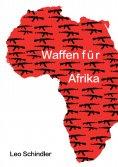 eBook: Waffen für Afrika