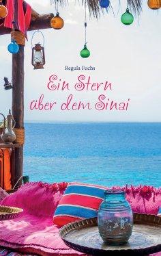 eBook: Ein Stern über dem Sinai
