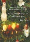 eBook: Eine interkontinentale Adventskalendergeschichte