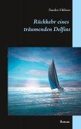 eBook: Rückkehr eines träumenden Delfins