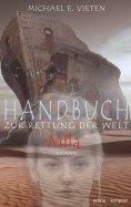 eBook: Handbuch zur Rettung der Welt - Mila
