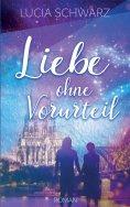 eBook: Liebe ohne Vorurteil