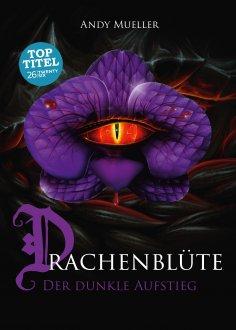eBook: Drachenblüte