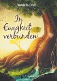 eBook: In Ewigkeit verbunden
