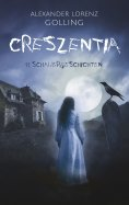 eBook: Creszentia (11 Schauergeschichten)