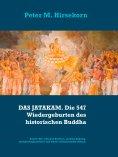 ebook: DAS JATAKAM. Die 547 Wiedergeburten des historischen Buddha