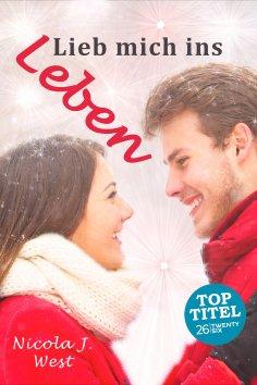 eBook: Lieb mich ins Leben
