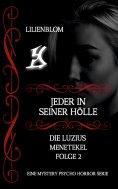 eBook: Jeder in seiner Hölle: Die Luzius Menetekel, Folge 2