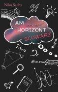 ebook: Am Horizont Schwarz
