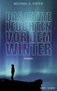 eBook: Das letzte Leuchten vor dem Winter