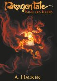 ebook: Dragon Tale - Kind des Feuers