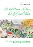 eBook: 20 Frühlingsgeschichten für Groß und Klein