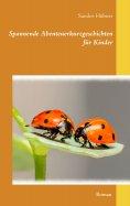 eBook: Spannende Abenteuerkurzgeschichten für Kinder