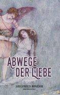 eBook: Abwege der Liebe