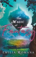 eBook: The Magic Of Fantasy
