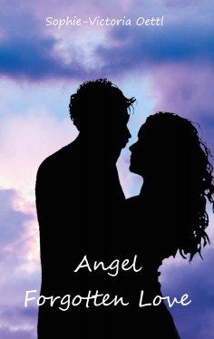 eBook: Angel - Forgotten Love