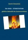 eBook: Die Ethik - Ethikitatium