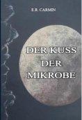 eBook: Der Kuss der Mikrobe