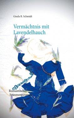 eBook: Vermächtnis mit Lavendelhauch
