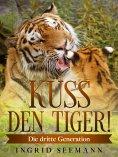 eBook: Küss den Tiger!