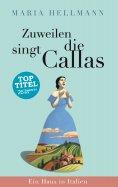 eBook: Zuweilen singt die Callas