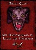 ebook: Auf Dämonenjagd im Lager der Finsternis