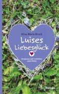 eBook: Luises Liebesglück