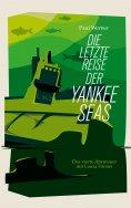 eBook: Die letzte Reise der Yankee Seas