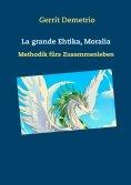 eBook: La grande Ethika , Moralia,