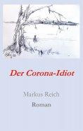 eBook: Der Corona-Idiot