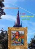 eBook: Lucy, der Himmel und ich
