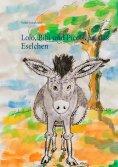 eBook: Lolo, Bibi und Piccolina, das Eselchen