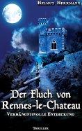 eBook: Der Fluch von Rennes-le-Château