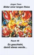 eBook: Raum 48 Es geschieht, damit etwas werde