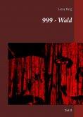 eBook: 999 - neunhundertneunundneunzig