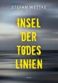 eBook: Insel der Todeslinien