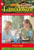 eBook: Der neue Landdoktor 10 – Arztroman