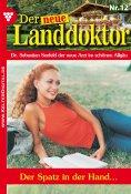 eBook: Der neue Landdoktor 12 – Arztroman