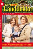 eBook: Der neue Landdoktor 13 – Arztroman