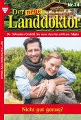 eBook: Der neue Landdoktor 14 – Arztroman