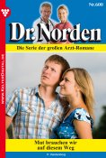 eBook: Dr. Norden 600 – Arztroman