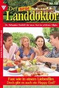 eBook: Der neue Landdoktor 18 – Arztroman