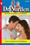 eBook: Dr. Norden 607 – Arztroman