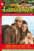 eBook: Der neue Landdoktor 19 – Arztroman
