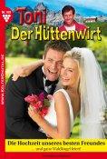 eBook: Toni der Hüttenwirt 100 – Heimatroman