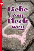 eBook: Liebe vom Fleck weg – Liebesroman
