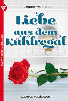 eBook: Liebe aus dem Kühlregal – Liebesroman