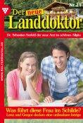 eBook: Der neue Landdoktor 21 – Arztroman