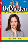 eBook: Dr. Norden 610 – Arztroman