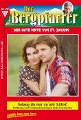 ebook: Der Bergpfarrer 108 – Heimatroman